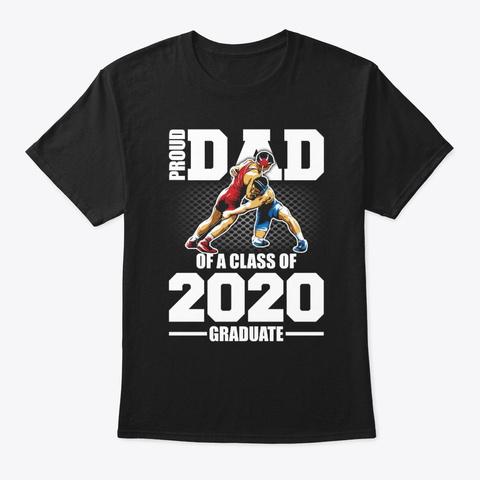 Funny Wrestling Dad 2020 T Shirt Black T-Shirt Front