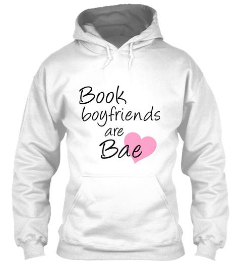 Book Boyfriends Are Bae White T-Shirt Front