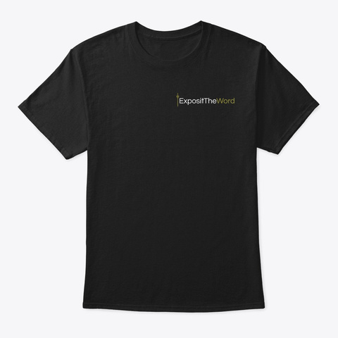 Exposit The Word Brand New Design Black T-Shirt Front