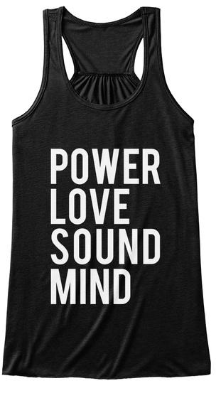 Power Love Sound Mind Black T-Shirt Front