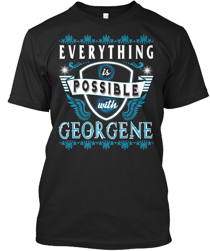 Everything-Possible-With-Georgene-T-shirt-Elegant