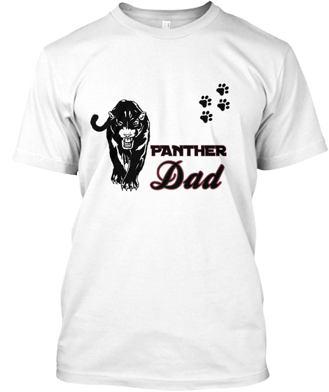 Panther Dad White T-Shirt Front