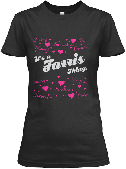 It's A Farris Thing... Black T-Shirt Front
