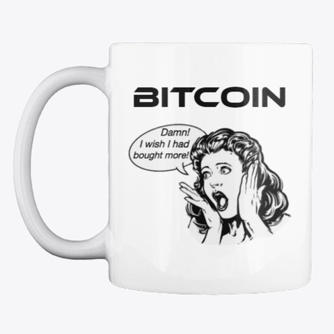 Bitcoin   Wish I Bought More White T-Shirt Front