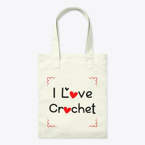I Love Crochet Natural Tote Bag Front