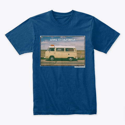 "Tee: ""Going To California"" Cool Blue T-Shirt Front"