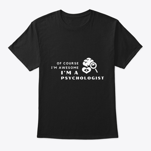 Funny Cute Awesome Psychologist Black T-Shirt Front