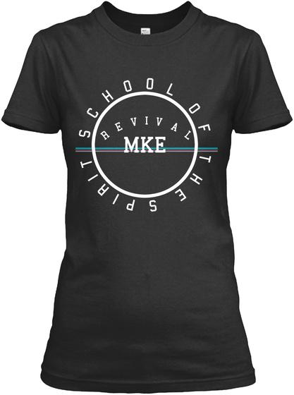 School Of The Spirit Revival Mke Black T-Shirt Front