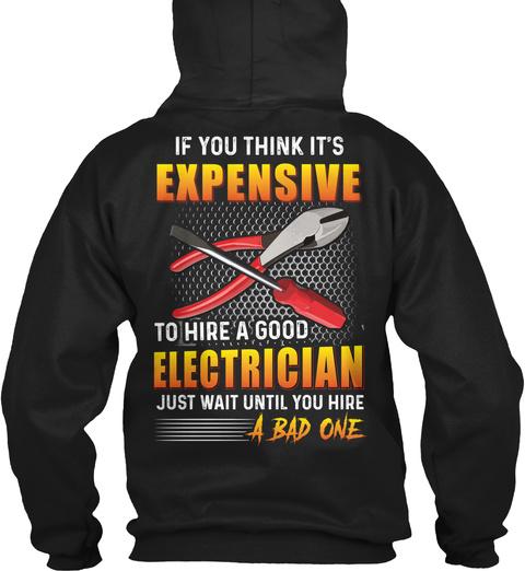 Hire A Good Electrician Black T-Shirt Back