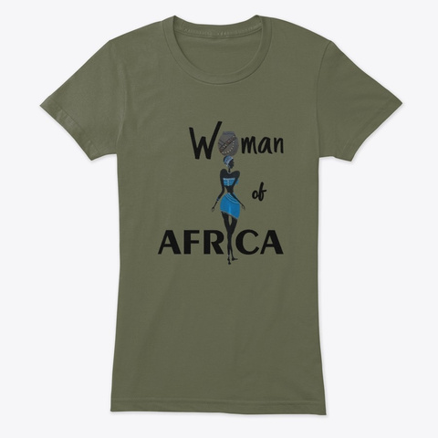 Woman Of Africa Military Green T-Shirt Front