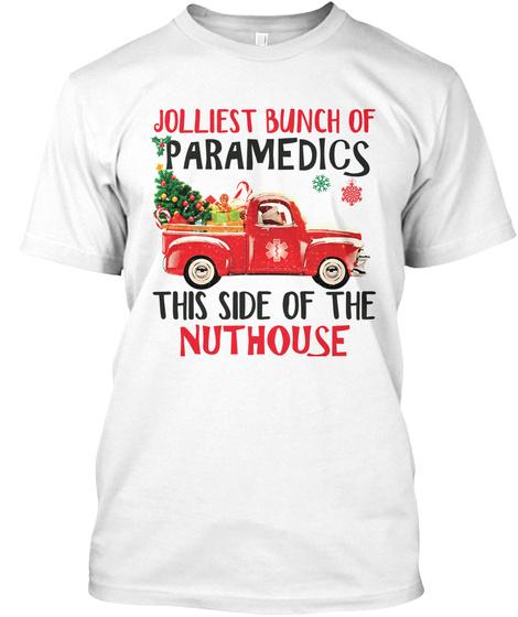 Jolliest Bunch Of Paramedic White T-Shirt Front