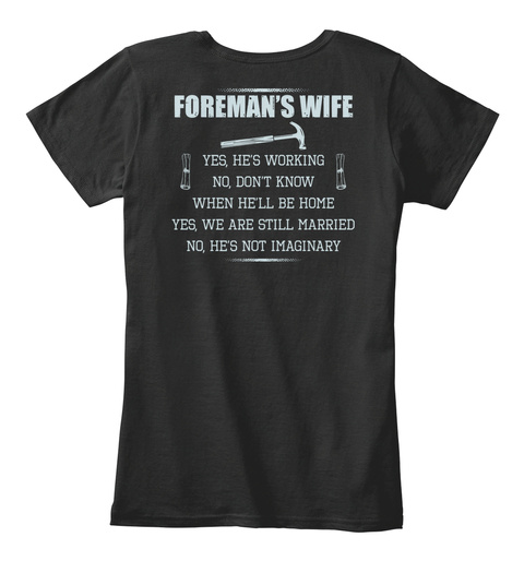 Foremans Wife Black T-Shirt Back