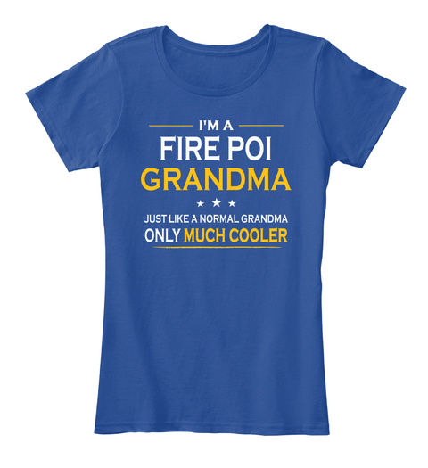 Fire Poi Grandma Only Much Cooler Gift Deep Royal  Women's T-Shirt Front