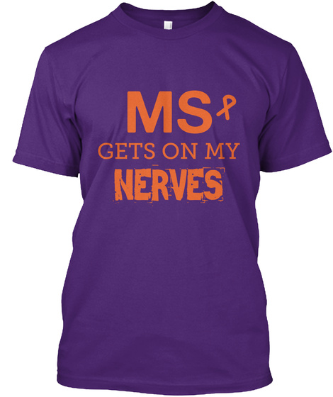 Ms Gets On My Nerves Purple T-Shirt Front