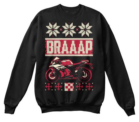 Braaap  Jet Black Sweatshirt Front