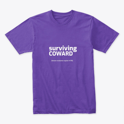Surviving Coward Purple Rush T-Shirt Front