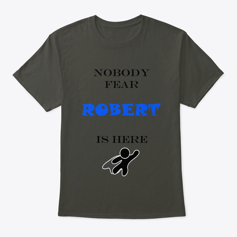 Nobody Fear   Robert Smoke Gray T-Shirt Front