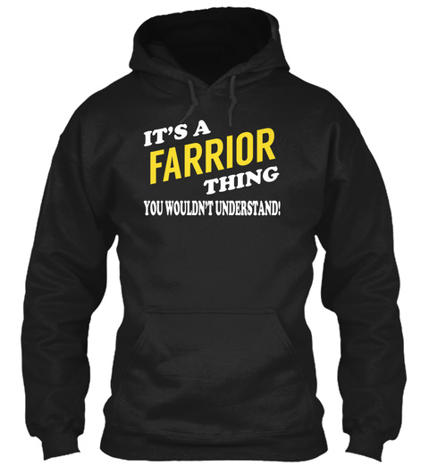 Its A Farrior Thing   Name Shirts Black T-Shirt Front