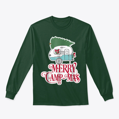 Vintage Camper Shirt   Merry Camp Mas Forest Green T-Shirt Front