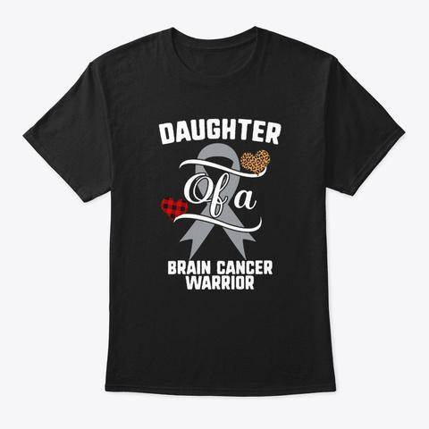 Daughter Brain Cancer Warrior Grey Black T-Shirt Front