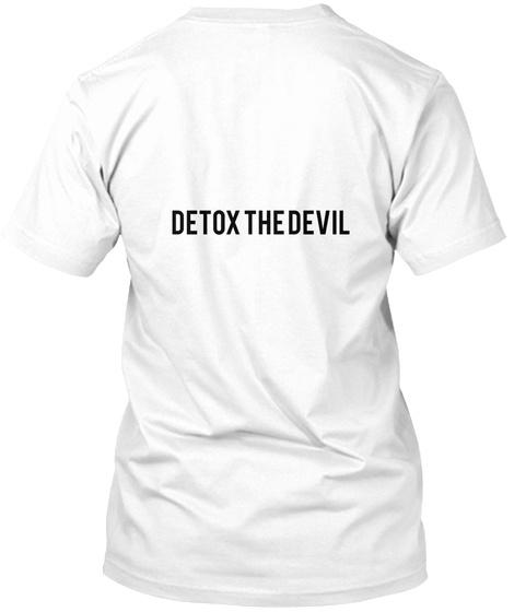 Detox  The  Devil White T-Shirt Back