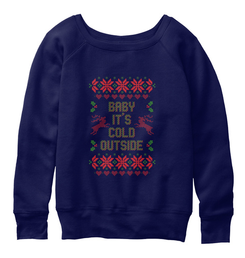 Baby It's Cold Outside Navy  T-Shirt Front