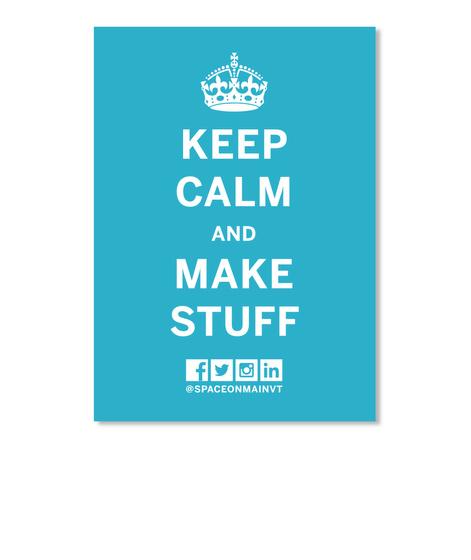 Som Kc Make Stuff Sticker Turquoise Sticker Front