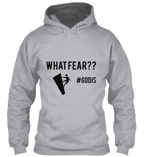 What Fear?? #Godis Amelia's Wardrobe Sport Grey T-Shirt Front