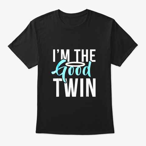 Im The Good Twin Funny Halloween Horror Black T-Shirt Front