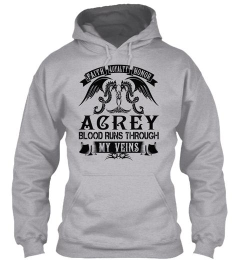 Acrey   My Veins Name Shirts Sport Grey T-Shirt Front