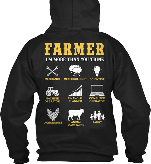 Farmer I'm More Than You Think Black T-Shirt Back
