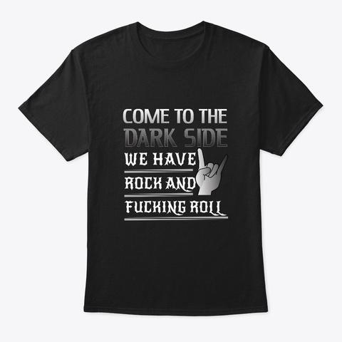 Cool Rock N Roll Design For Men Women Black T-Shirt Front