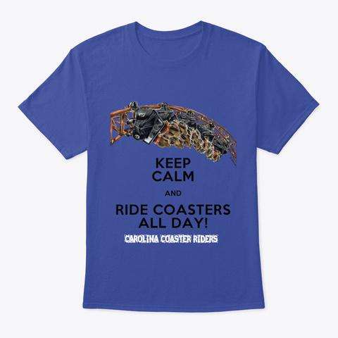 Keep Calm Design Adult Apparel Deep Royal T-Shirt Front