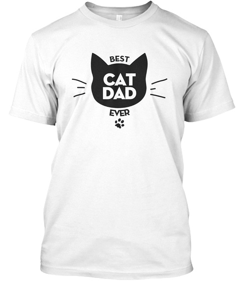 ff6a3f68 Best Cat Dad Ever Tshirt Awesome Dad Products from BEST CAT DAD EVER ...