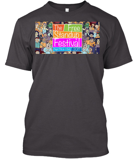 The Fee Standup Festival Sept 17 Th To 23 Rd 2017 Heathered Charcoal  T-Shirt Front