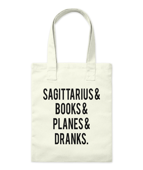 Sagittarius & Books & Planes & Dranks. Natural Tote Bag Front