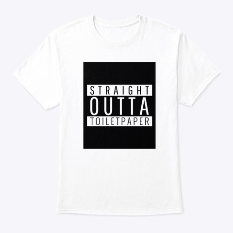 Straight Outta Tp White T-Shirt Front