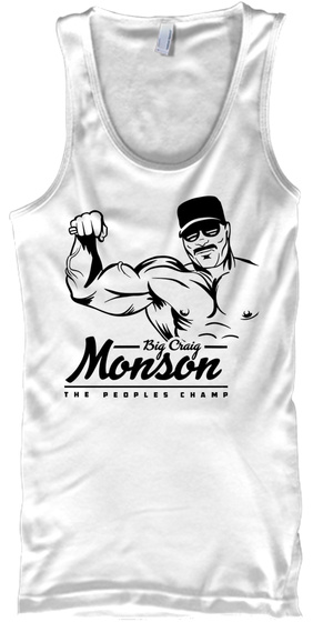 Big Craig Monson The Peoples Champ White Camiseta Front
