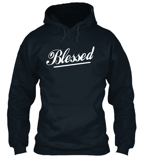 Blessed  French Navy Sweatshirt Front