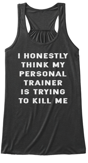 Personal Trainer Dark Grey Heather T-Shirt Front