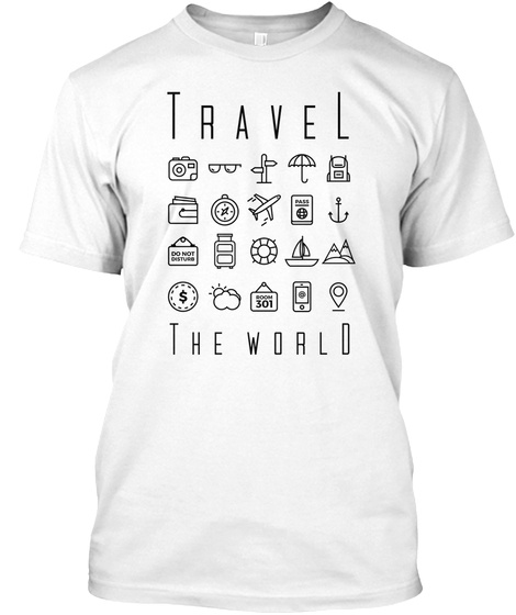 Travel The World White T-Shirt Front