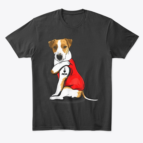 Jack Russel Terrier I Love Mom Tattoo Black T-Shirt Front