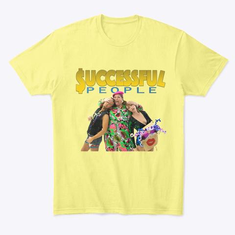 Successful People Series Tee   Photo Lemon Yellow  T-Shirt Front