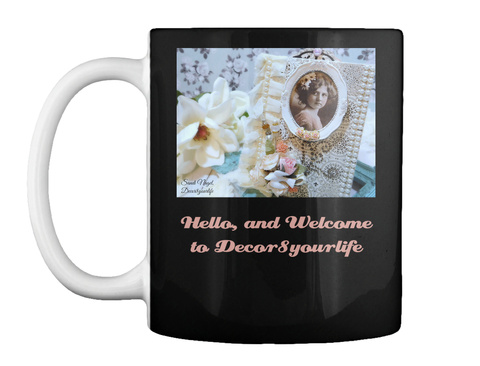 Hello, And Welcome To Decor8yourlife Black Mug Front