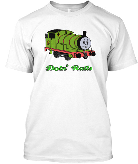 Doin' Rails White T-Shirt Front