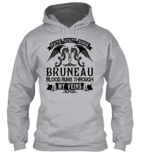 Bruneau   My Veins Name Shirts Sport Grey T-Shirt Front