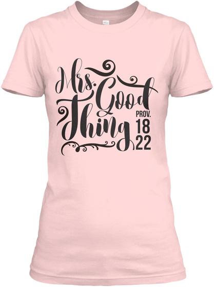 Mrs. Good Thing Prov. 18 22 Light Pink T-Shirt Front