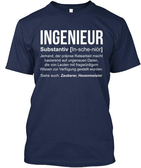 Ingenieur Substantiv In Sche Nior Jemand Der Prazise Ratearbeit Macht Basierend Auf Ungenauen Daten Die Von Leuten... Navy Camiseta Front