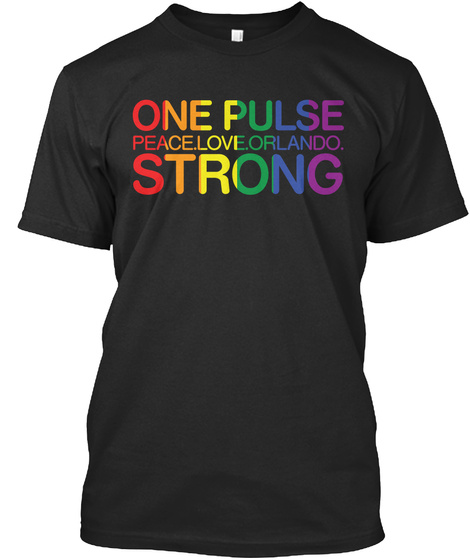 One Pulse Peace.Love.Orlando. Strong  Black T-Shirt Front