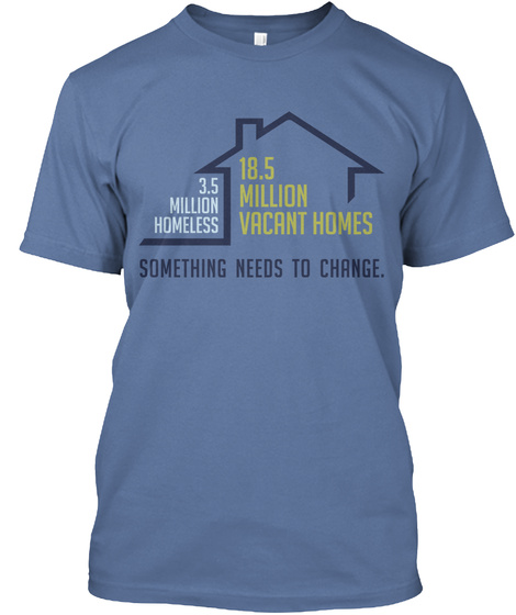 Homeless Support Denim Blue T-Shirt Front